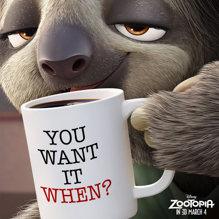 disneyanimation:  #WorkFlow. Meet Flash when you see Disney's Zootopia in theatres in 3D March 4! Click here to get tickerstickets now   When the week's lurching by and all you want to do is see Zootopia.