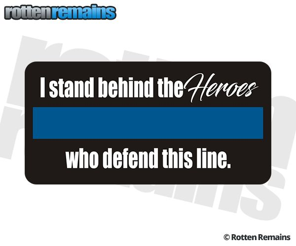 The Heroes Who Defend This Thin Blue Line Police Sticker Decal