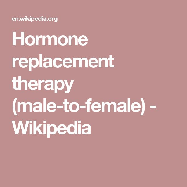 Hormone replacement therapy (male-to-female) - Wikipedia
