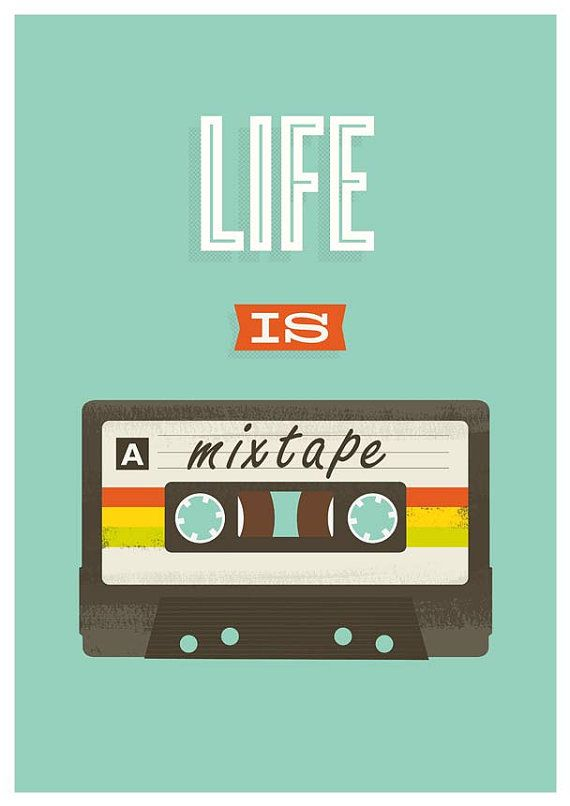 "Retro Poster Quote art print design poster music print mixtape art for nursery pop art inspirational art 80s ""Life is a Mixtape"" A3"