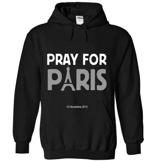 Pray For Paris T Shirts, Hoodies, Sweatshirts. CHECK PRICE ==► https://www.sunfrog.com/Faith/Pray-For-Paris-4915-Black-Hoodie.html?41382