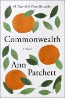 Commonwealth by Ann Patchett. On NYT list 10/23/16. 4th week on the list.