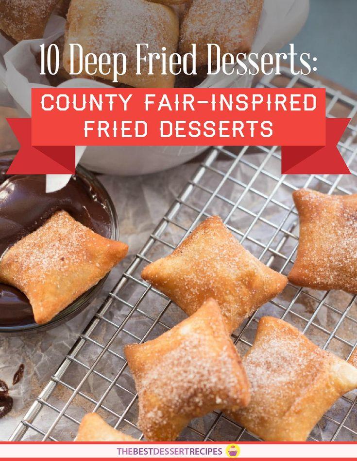 10 Deep Fried Desserts: County Fair-Inspired Fried Desserts | TheBestDessertRecipes.com