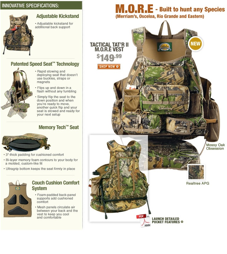 The worlds greatest hunting vest. Even has a memory foam ass pad attached! :-P