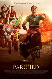 Parched (2016) Hindi Movie Online in Ultra HD - Einthusan Tannishtha Chatterjee, Radhika Apte, Surveen Chawla, Adil Hussain, Lehar Khan, Sayani Gupta Directed by Leena Yadav Music by Hitesh Sonik 2015 [A] BLURAY ULTRA HD ENGLISH SUBTITLE