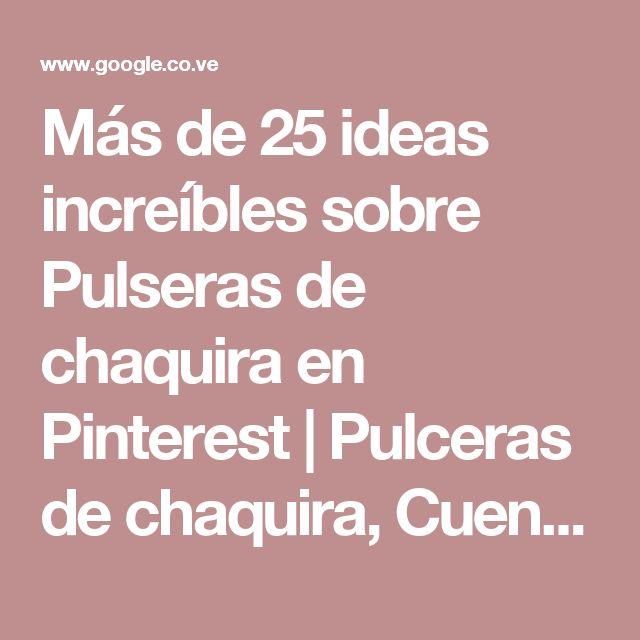 Más de 25 ideas increíbles sobre Pulseras de chaquira en Pinterest | Pulceras de chaquira, Cuentas de semilla y Tutoriales de cuentas de semilla