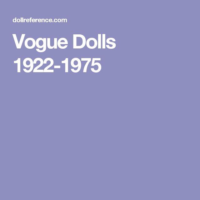 Vogue Dolls 1922-1975