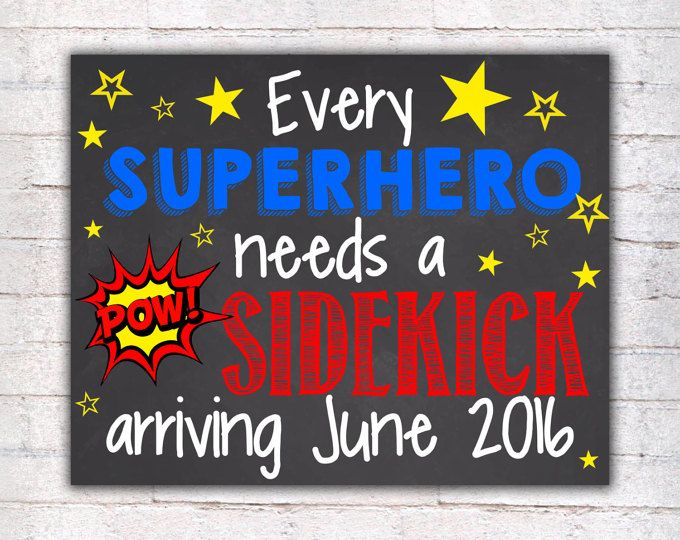 Superhero Pregnancy Announcement Chalkboard Poster Printable, Every superhero needs a sidekick, Pregnancy Reveal, DIGITAL FILE - 008