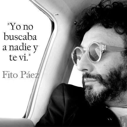 Frases Fito Páez amor vida