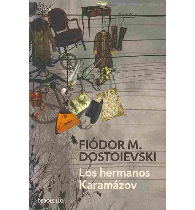 Los hermanos Karamazov / The Brothers Karamazov : Paperback : Fyodor Dostoyevsky, Jose Lain Entralgo : 9788499083940