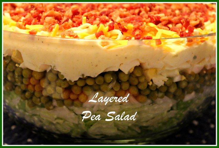 Layered Pea Salad...a Southern Favorite!