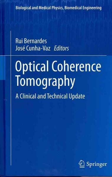 Optical Coherence Tomography: A Clinical and Technical Update
