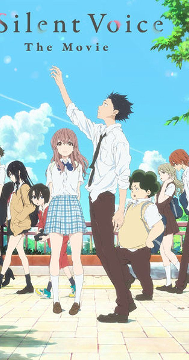 Directed By Naoko Yamada With Miyu Irino Saori Hayami Aoi Yuki Kensho Ono A Young Man Is Ostracized By His Classmate Anime Movies Anime Films Voices Movie