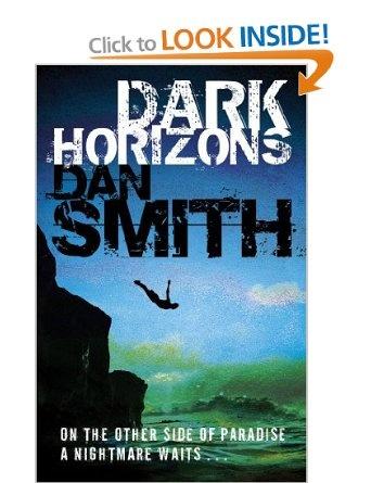 Dark Horizons: Amazon.co.uk: Dan Smith: Books