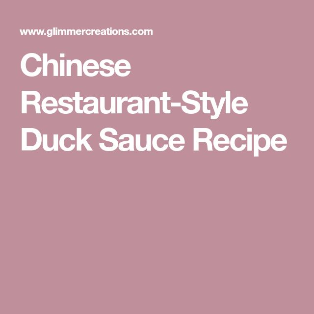 Chinese Restaurant-Style Duck Sauce Recipe