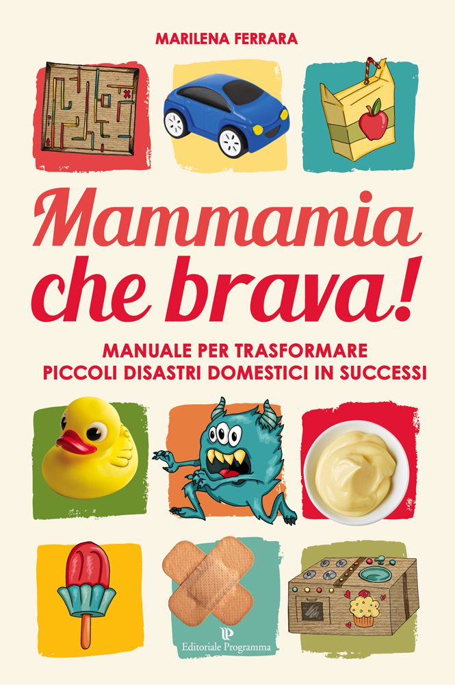 Mammamia che brava! – Editoriale Programma