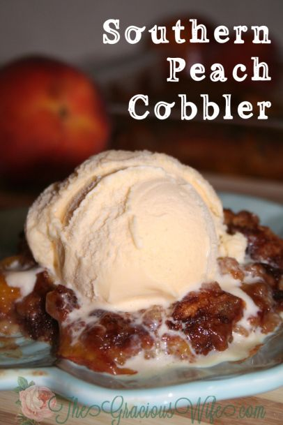 A sweet southern-style peach cobbler recipe. From TheGraciousWife.com