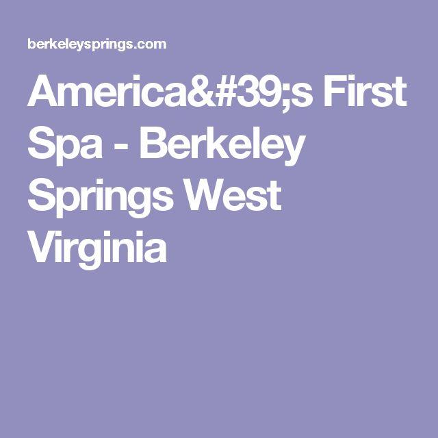 America's First Spa - Berkeley Springs West Virginia