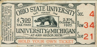 Ohio State football tickets. http://www.shop.47straightposters.com/1927-MICHIGAN-VS-OHIO-STATE-MICHIGAN-STADIUM-DEDICATION-27OSUMICH.htm