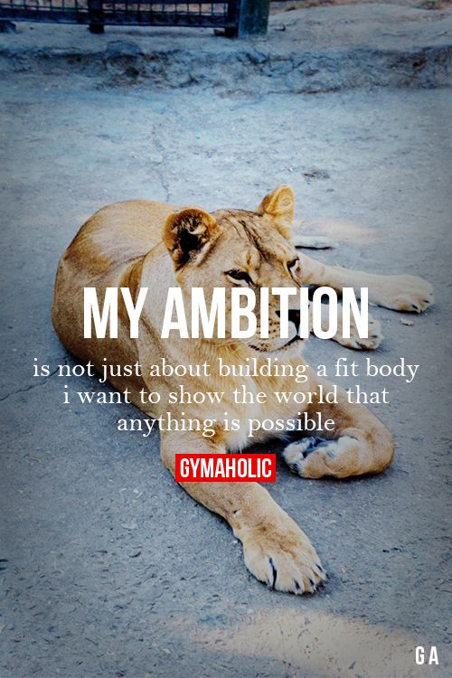 My Ambition  I want to show the world that anything is possible! More motivation -> http://www.gymaholic.co #fit #fitness #fitblr #fitspo #motivation #gym #gymaholic #workouts #nutrition #supplements #muscles #healthy