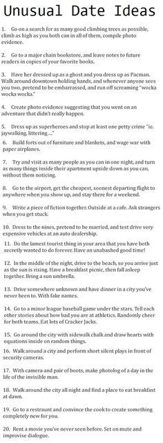 try these ridiculous and silly but unique and fun dates to add a little crazy in your life just for fun or if things are getting a little boring.