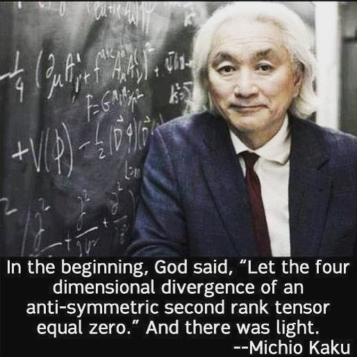 Definitely top ten favorite quotes. @michio_kaku #physics #physicsenvy #nerdhumor