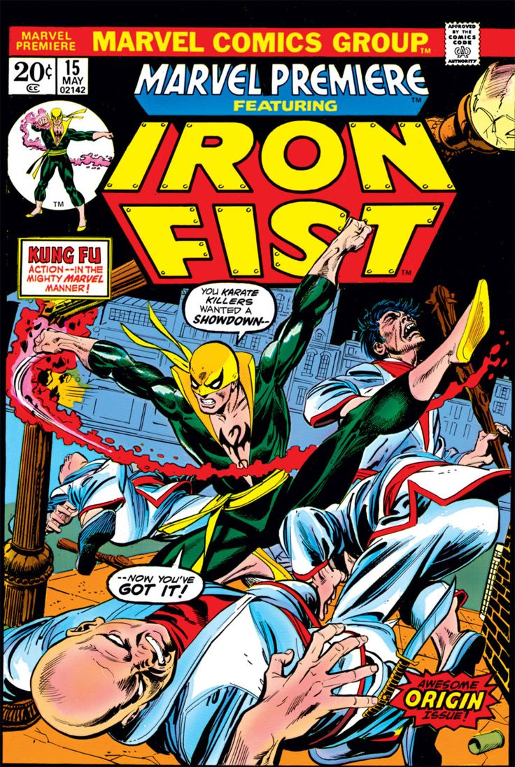 IRON FIST (Daniel Thomas Rand) created by Roy Thomas & Gil Kane - debuted in 'Marvel Premiere' #15 (May 1974).