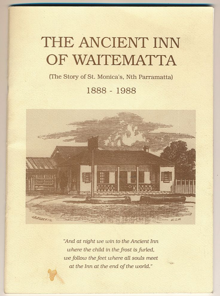 "A booklet entitled ""The Ancient Inn of Waitematta"". St Monica's Church in North Parramatta was built on the site of the Inn in 1960 and this booklet details the history of St Monica's parish. #parramattagoespop"