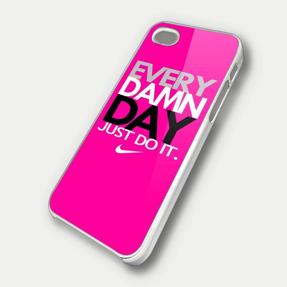 Every Damn Day Just Do It Nike Pink  iPhone 4 by CustomGiftdea, $14.99