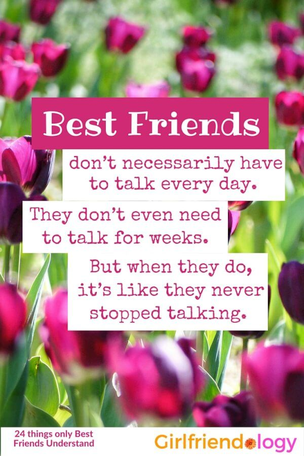 Things only best friends understand friendship quote by Girlfriendology