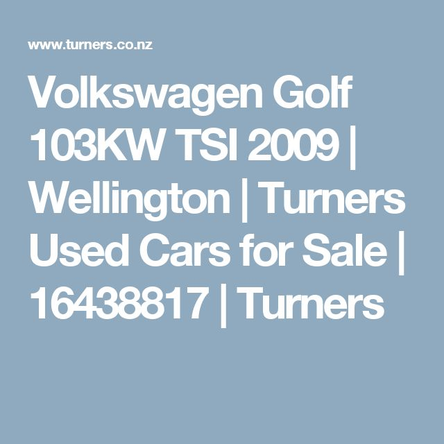 Volkswagen Golf 103KW TSI 2009 | Wellington | Turners Used Cars for Sale | 16438817 | Turners