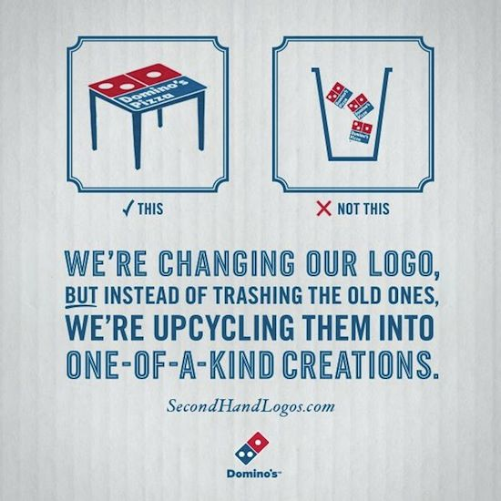 Domino's Second Hand Logos campaign | Upcycle That