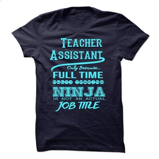 Teacher Assistant T-Shirt - #funny t shirts for women #orange hoodie. ORDER HERE…