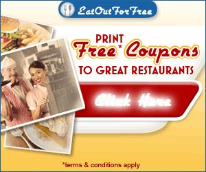 Print Free Coupons to Great Restaurants!! Click on image to go to link