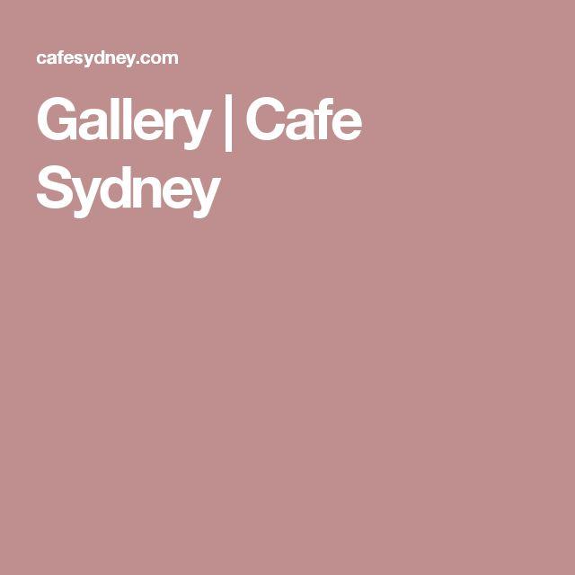 Gallery | Cafe Sydney