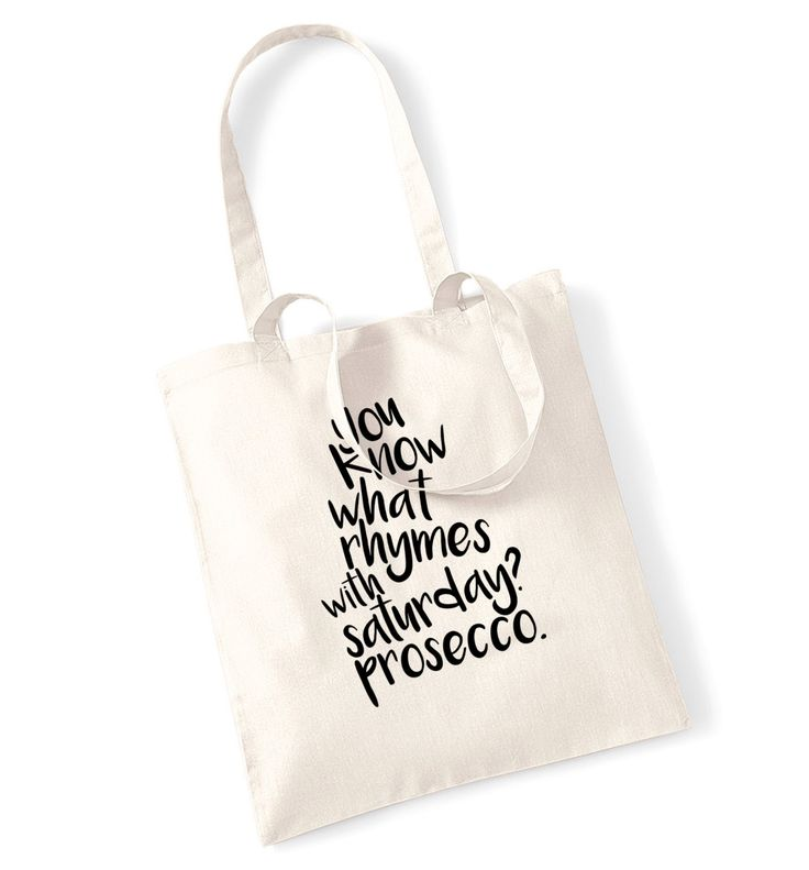 New to FloxCreative on Etsy: You know what rhymes with saturday? prosecco tote bag funny joke weekend wine party alcohol hipster gift tumblr instagram birthday 1231 (7.99 GBP)