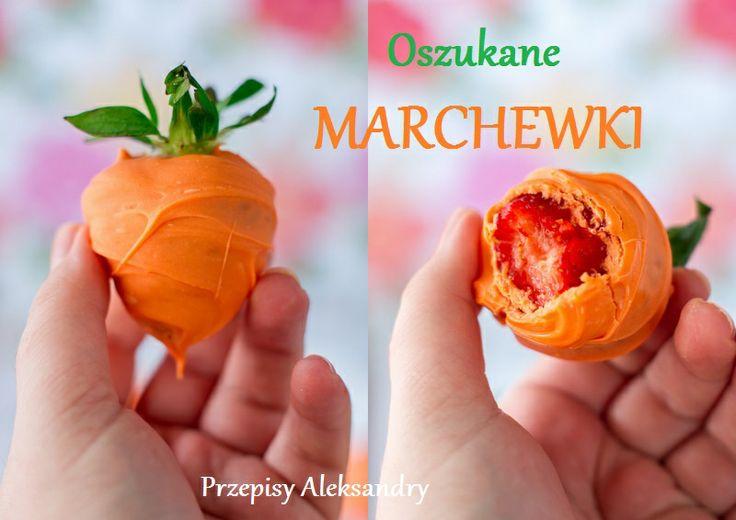 Przepisy Aleksandry: WIELKANOCNE MARCHEWKI, CZYLI TRUSKAWKI W CZEKOLADZIE/ Easter mock carrots - strawberries in white chocolate :)