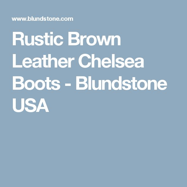 Rustic Brown Leather Chelsea Boots - Blundstone USA