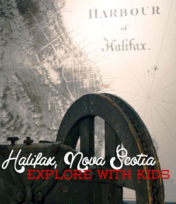 Explore Halifax, Nova Scotia with the kids. I'd love to be able to bring the whole family to visit everyone in NS!