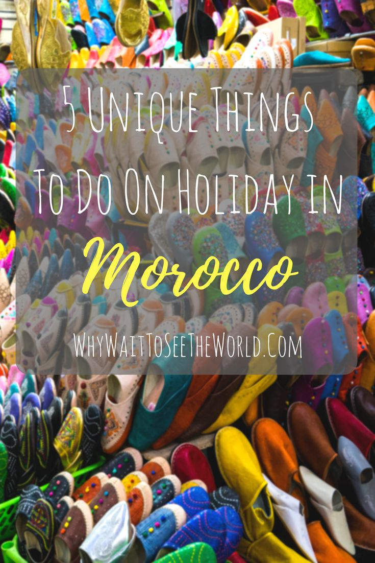 5 Unique Things to Do in Morocco from #WhyWait, things to do, places to go, cooking classes, and glamping!