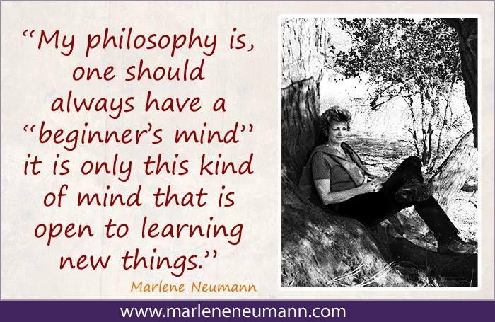 Inspirational quotes by Marlene Neumann. Photographer, teacher, author, philanthropist, philosopher.. Marlene shares her own personal quotations from her insights, teachings and travels. Order your pack of Inspirational Cards! neumann@worldonline.co.za / www.marleneneumann.com