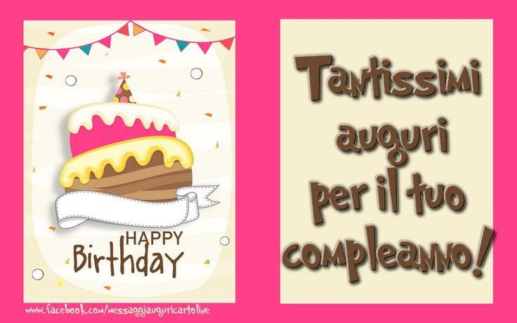 Tantissimi auguri per il tuo compleanno!