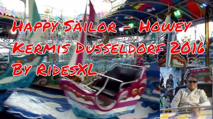 Happy Sailor - Howey - Offride @ Kirmes Dusseldorf 2016
