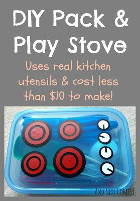 DIY pack and play stove that uses real kitchen utensils and costs less than $10 to make from And Next Comes L