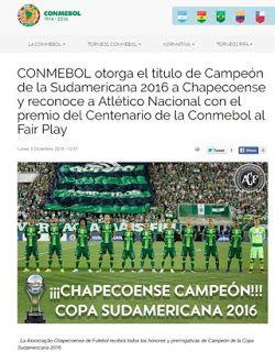 Blog Esportivo do Suíço: Conmebol declara Chapecoense campeã da Copa Sul-Americana de 2016