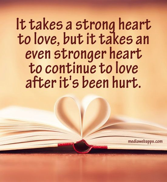 Best Quotes About Strong Heart: 17 Best Hurting Heart Quotes On Pinterest