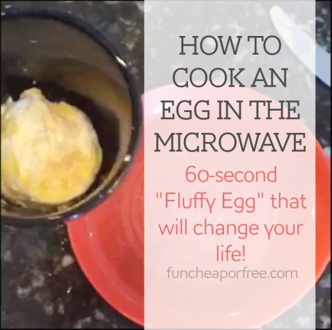 """How to cook an egg in the microwave: 60-second """"fluffy egg"""" (and a 15 second video)  that will CHANGE your life! from FunCheapOrFree.com"""