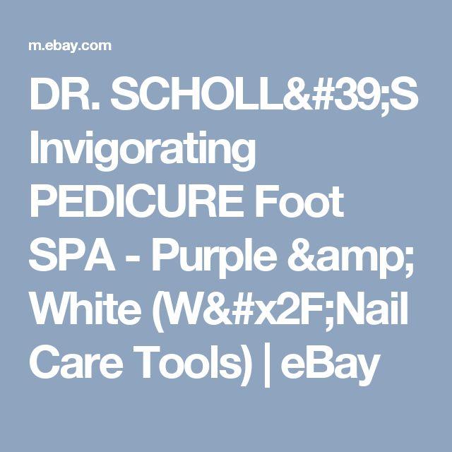 DR. SCHOLL'S Invigorating PEDICURE Foot SPA - Purple & White (W/Nail Care Tools)  | eBay