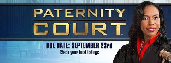 NEW SHOW: Paternity Court. Move Over Maury Povich!