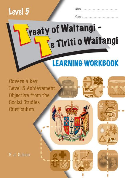 """Due mid December. This new Social Studies title for Years 9 or 10, covers the Level 5 Achievement Objective """"Understand how the Treaty of Waitangi is responded"""